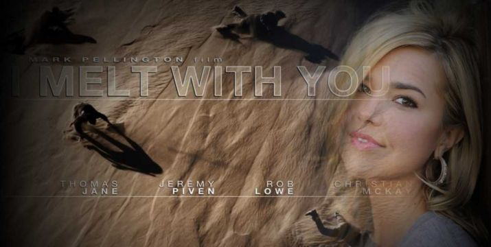 I Melt With You movie