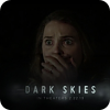 watch Dark Skies