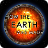 How the Earth Was Made online