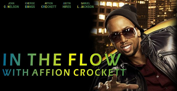 watch In The Flow With Affion Crockett