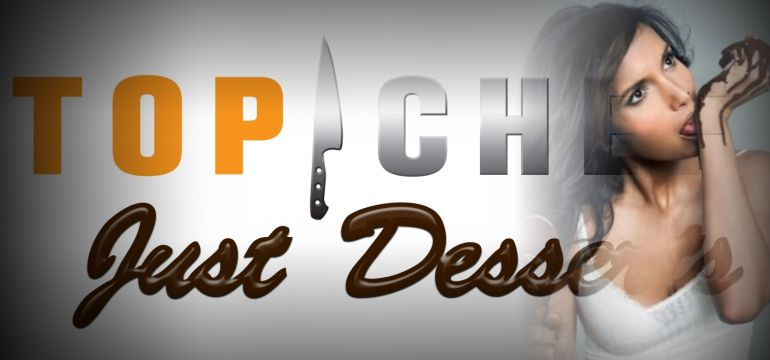 watch Top Chef: Just Desserts