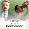 How To Be A Gentleman online