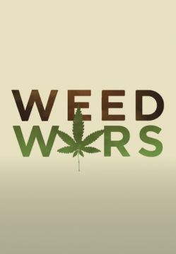 watch Weed Wars