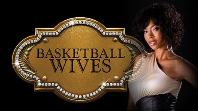 watch Basketball Wives